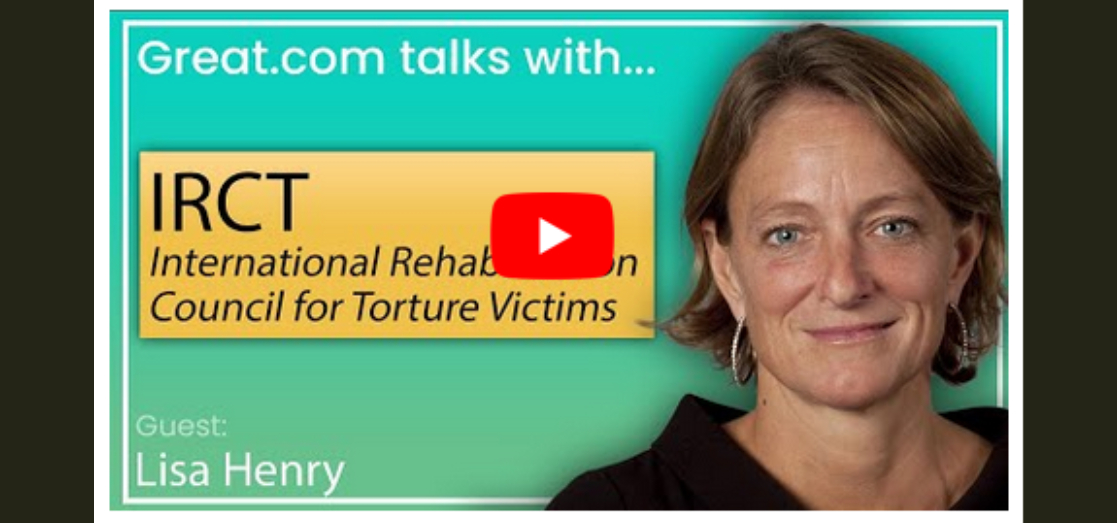 Great.com Interviews IRCT About Helping Torture Victims Reconnect With Society